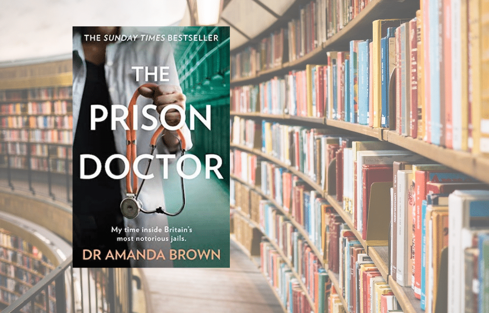 The Prison Doctor by Dr Amanda Brown