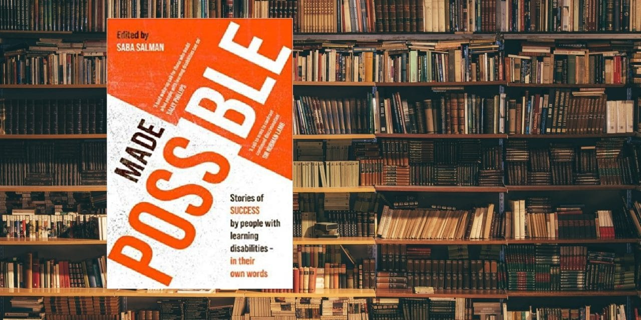 Made Possible: Stories of success by people with learning disabilities