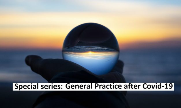General Practice After Covid – A future conversation