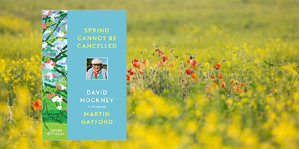 Book review. Spring cannot be cancelled: David Hockney in Normandy