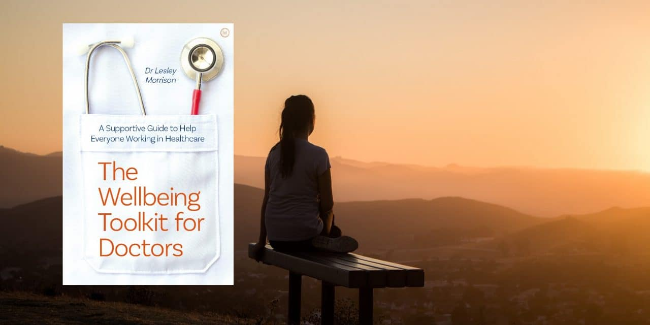 Book Review: The Wellbeing Toolkit for Doctors