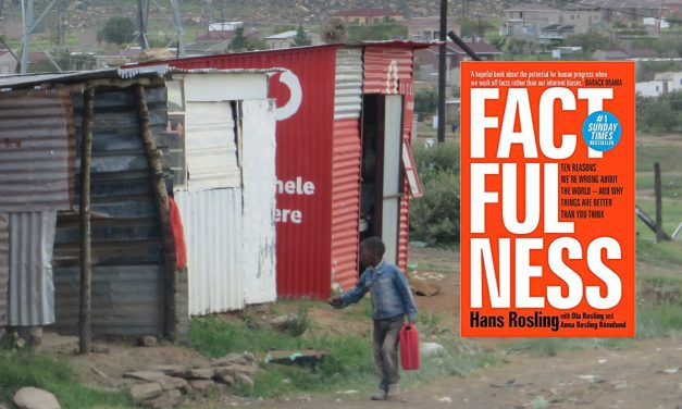 Book review: Factfulness: Ten Reasons We're Wrong About The World – And Why Things Are Better Than You Think, by Hans Rosling